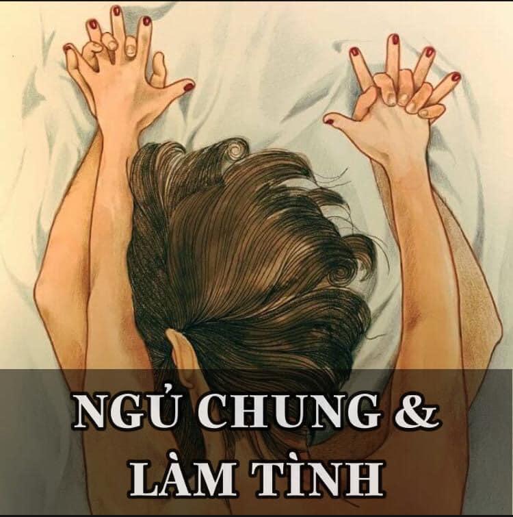 NGỦ CHUNG & LÀM TÌNH